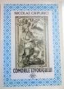 COMORILE IZVORASULUI de NICOLAE CHIPURICI , 2009