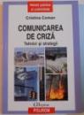 COMUNICAREA DE CRIZA , TEHNICI SI STRATEGII , 2009