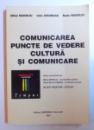 COMUNICAREA  - PUNCTE DE VEDERE  - CULTURA SI COMUNICARE de MIHAI MANOLIU..RADU MANOLIU , 2001