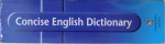 CONCISE ENGLISCH DICTIONARY  edited by G. W . DAVIDSON ...J. SIMPSON , 1994