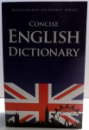 CONCISE ENGLISH DICTIONARY , 2007