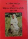 CONFERINTE CU MAREA MAESTRA ADELA 366-394