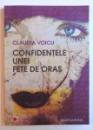 CONFIDENTELE UNEI  FETE DE ORAS de CLAUDIA VOICU , 2012