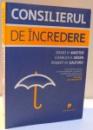 CONSILIERUL DE INCREDERE de DAVID H. MAISTER ... ROBERT M. GALFORD , 2009