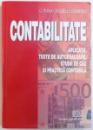 CONTABILITATE  - APLICATII , TESTE DE AUTOEVALUARE , STUDII DE CAZ  SI PRACTICA CONTABILA de CORINA GRAZIELA DUMITRU , 2005