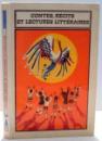 CONTES, RECITES ET LECTURES LITTERAIRES par MARIA BRAESCU , 1972