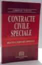 CONTRACTE CIVILE SPECIALE, PRACTICA JUDICIARA ADNOTATA de CORNELIU TURIANU , 2003
