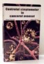 CONTROLUL SIMPTOMELOR IN CANCERUL AVANSAT de ROBERT TWYCROSS , ANDREW WILCOCK , 2003