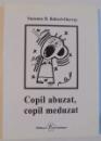 COPIL ABUZAT , COPIL MEDUZAT