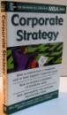 CORPORATE STRATEGY , THE MCGRAW HILL EXECUTIVE MBA SERIES , 2002