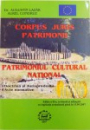 CORPUS JURIS PATRIMONII  - PATRIMONIUL CULTURAL NATIONAL  - DOCTRINA SI JURISPRUDENTA  - ACTE NORMATIVE de AUGUSTIN LAZAR si AUREL CONDRUZ , 2007