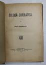 CRITICA DRAMATICA de MIHAIL DRAGOMIRESCU , 1904