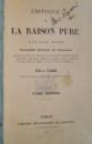 CRITIQUE DE LA RAISON PURE , TOME I - II ,  TROISIEME EDITION EN FRANCAIS , 1864