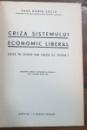 CRIZA SISTEMULUI ECONOMIC LITERAR de PAUL HORIA SUCIU - BUCURESTI, 1938