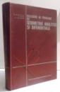 CULEGERE DE PROBLEME DE GEOMETRIE ANALITICA SI DIFERENTIALA de M. BERCOVICI... A . TRIANDAF , 1973