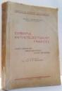CURENTUL ANTIINTELECTUALIST FRANCEZ de JEAN ABERMAN , 1939 , DEDICATIE*