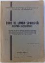 CURS DE LIMBA SPANIOLA PENTRU INCEPATORI , predat de MARIA VICTORIA JIMENEZ , 1944