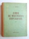 CURS DE MATEMATICI SUPERIOARE IV de V.I. SMIRNOV , 1956