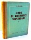 CURS DE MATEMATICI SUPERIOARE V de V. I. SMIRNOV , 1963