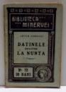 DATINELE NOASTRE LA NUNTA de GOROVEI , 1910
