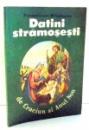 DATINI STRAMOSESTI DE CRACIUN SI ANUL NOU de PANTELIMON MILOSESCU , 1990