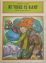 DE VEGHE PE OLIMP de STEFAN ZAIDES , ilustratii de GHEORGHE CERNAEANU , 1985