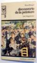 DECOUVERTE DE LA PEINTURE , L ' ART DE VOIR par RENE BERGER , VOL I-III , 1968