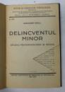 DELINCVENTUL MINOR de ALEXANDRU ROSCA , 1932