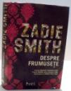 DESPRE FRUMUSETE de ZADIE SMITH , 2008