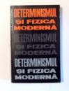 DETERMINISMUL SI FIZICA MODERNA de CALINA MARE , 1966