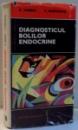 DIAGNOSTICUL BOLILOR ENDOCRINE de B. IONESCU, C. DUMITRACHE , 1988