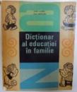DICTIONAR AL EDUCATIEI IN FAMILIE de HENRI LOUBREL si  PAUL BERTRAND , 1968