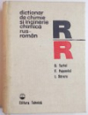 DICTIONAR DE CHIMIE SI INGINERIE CHIMICA RUS - ROMAN de D. TURTOI, F. PASCOVICI, I. SARARU, 1978