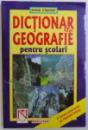 DICTIONAR DE GEOGRAFIE PENTRU SCOLARI de KIERAN O ' MAHONY , 1999
