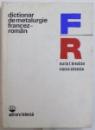 DICTIONAR DE METALURGIE FRANCEZ - ROMAN de MARIA I. BREABAN, RIMMA STROESCU  1977
