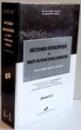 DICTIONAR ENCICLOPEDIC DE DREPT INTERNATIONAL UMANITAR DE LA ORIGINI PANA IN PREZENT de IONEL CLOSCA , DUMITRU CODITA , VOL I : A-L , 2013