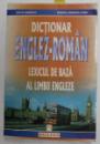 DICTIONAR ENGLEZ-ROMAN, LEXICUL DE BAZA AL LIMBII ENGLEZE de EDITH, RODICA MIHAILA-COVA , 2001
