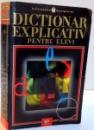 DICTIONAR EXPLICATIV PENTRU ELEVI , 2003