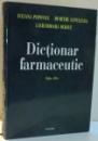 DICTIONAR FARMACEUTIC de IULIANA POPOVICI, DUMITRU LUPULEASA, LACRAMIOARA OCHIUZ, EDITIA A III-A , 2014