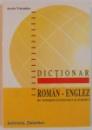 DICTIONAR ROMAN-ENGLEZ DE TERMENI ECONOMICI SI JURIDICI de ARETA VORONIUC , 1999