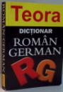 DICTIONAR ROMAN-GERMAN de EUDOXIU SIRETEANU, IULIAN TOLMEANU , 2005