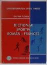 DICTIONAR SPORTIV ROMAN - FRANCEZ , 2008