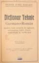 DICTIONAR TEHNIC GERMANO-ROMAN de INGINER AUREL RASCANU, EDITIA A II-A