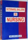 DICTIONARUL BAILLIERE DE NURSING , 1999