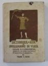 DICTIONARUL DE AUR AL INTELEPCIUNII IN VIATA  - CULEGERE DE B. KONIGSTADTLER , traducere de MAIOR GH. BUDU , 1926