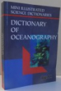 DICTIONARY OF OCEANOGRAPHY par JILL BAILEY, MAUREEN BAILEY, MALCOLM TUCKER , 1995