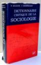 DICTIONNAIRE CRITIQUE DE LA SOCIOLOGIE by R. BOUDON , F. BOURRICAUD , 1990