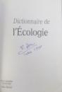 DICTIONNAIRE DE L ' ECOLOGIE  - ENCYCLOPEDIA UNIVERSALIS , 1999