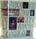 DICTIONNAIRE EN COULEURS , LE NOUVEAU QUILLET FLAMMARION , 1963