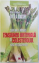DIETA DASH - CUM SA-TI REDUCI TENSIUNEA ARTERIALA SI COLESTEROLUL FARA MEDICAMENTE de MARLA HELLER, 2012